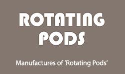 Rotating Pod